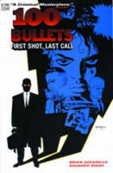 100 Bullets : First Shot Last Call