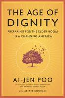 Age Of Dignity : Caring For A Changing America