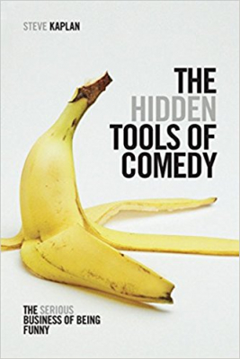 Image of The Hidden Tools Of Comedy : The Serious Business Of Being Funny