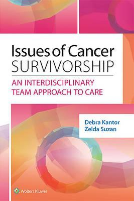 Image of Issues Of Cancer Survivorship : An Interdisciplinary Team Approach To Care