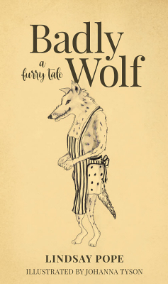 Image of Badly Wolf : A Furry Tale
