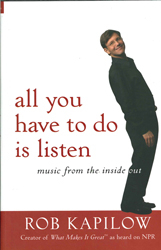 All You Have To Do Is Listen Music From The Inside Out