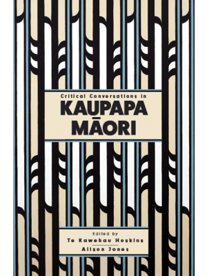 kaupapa maori theory and critical theory essay Kaupapa māori theory and methodology have been influential in social science and policy for more than 20 years this symposium and book collection reflects on the.
