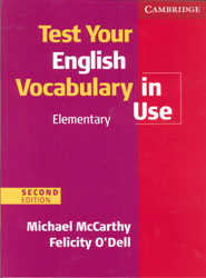 Image of Test Your English Vocabulary In Use : Elementary : With Answers