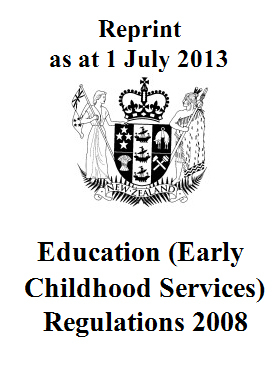Image of Education Early Childhood Services Regulations 2008 : Reprint As At 1 July 2013