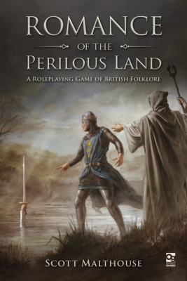 Image of Romance Of The Perilous Land: A Roleplaying Game Of British Folklore