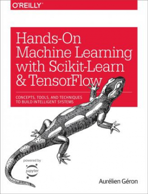 Image of Hands On Machine Learning With Scikit-learn And Tensorflow :techniques And Tools To Build Learning Machines