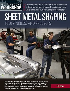 Sheet Metal Shaping : Tools Skills And Projects