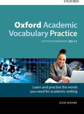 Image of Oxford Academic Vocabulary Practice : Upper Intermediate B2-c1 With Key
