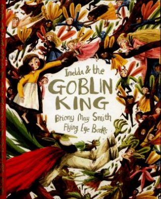 Image of Imelda And The Goblin King