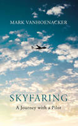 Image of Skyfaring : A Journey With A Pilot