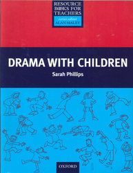 Image of Drama With Children : Oxford Resource Books For Teachers Series