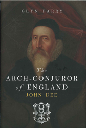 Image of Arch-conjuror Of England : John Dee And Magic At The Courts Of Renaissance Europe
