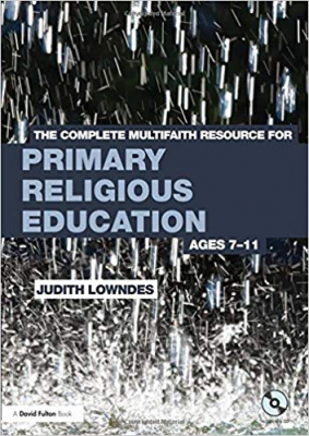 Image of Complete Multifaith Resource For Primary Religious Educationages 7-11