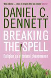 Image of Breaking The Spell : Religion As A Natural Phenomenon