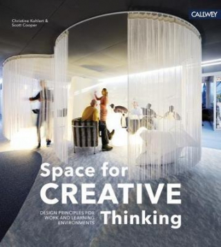 Image of Space For Creative Thinking : Design Principles For Work Andlearning Environments
