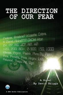 Image of Direction Of Our Fear : A Novel