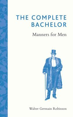 Image of Complete Bachelor Manners For Men