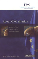 About Globalisation Views On The Trajectory Of Mondialisation
