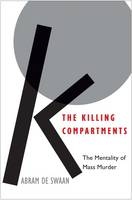 Image of Killing Compartments : The Mentality Of Mass Murder