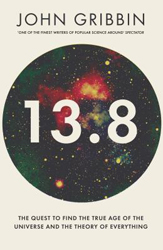 13.8 : The Most Important Fact In The Search For The Theory Of Everything