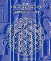The Ancient Secret Of The Flower Of Life, Volume 2 : Illuminating The Mysteries And Energies Of Our Awareness
