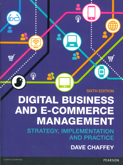 Digital Business And E-commerce Management : Strategy Implementation And Practice