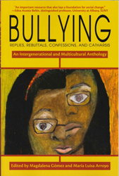 Image of Bullying : An Intergenerational And Multicultural Anthology
