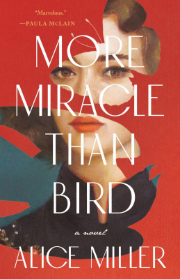 Image of More Miracle Than Bird