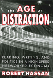 Image of Age Of Distraction : Reading Writing And Politics In A High Speed Networked Economy