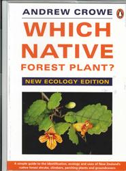 Image of Which Native Tree : New Zealand Native Trees : A Simple Guide To Their Identification Ecology And Uses