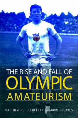 Image of Rise And Fall Of Olympic Amateurism