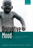 Image of Disruptive Mood : Irritability In Children And Adolescents