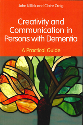 Image of Creativity And Communication In Persons With Dementia : A Practical Guide