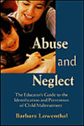 Image of Abuse & Neglect The Educators Guide To The Identification & Prevention Of Child