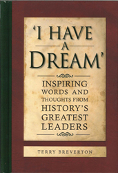 Image of I Have A Dream : Inspiring Words And Thoughts From History'sgreatest Leaders