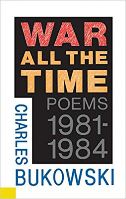 Image of War All The Time Poems 1981 1984