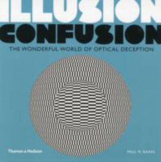 Image of Illusion Confusion The Wonderful World Of Optical Deception