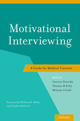 Image of Motivational Interviewing : A Guide For Medical Trainees