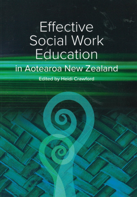 Image of Effective Social Work Education In Aotearoa New Zealand