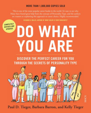 Image of Do What You Are : Discover The Perfect Career For You Through The Secrets Of Personality Type