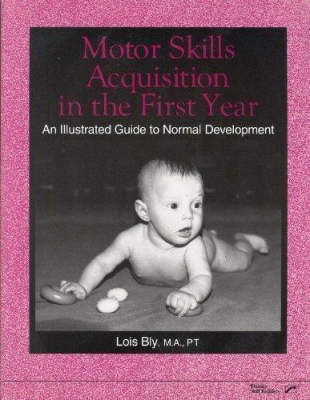 Image of Motor Skills Acquistion In The First Year An Illustrated Guide To Normal Development
