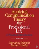 Applying Communication Theory For Professional Life : A Practical Introduction