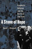 Image of Stone Of Hope Prophetic Religion & The Death Of Jim Crow