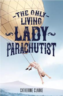 Image of The Only Living Lady Parachutist