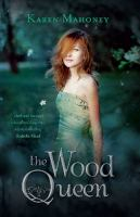 Image of The Wood Queen Iron Witch Trilogy