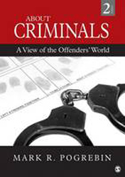 About Criminals : A View Of The Offenders World