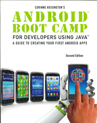 Image of Android Boot Camp For Developers Using Java : A Guide To Creating Your First Apps