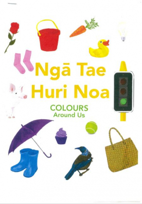 Image of Nga Tae Huri Noa : Colours Around Us