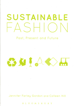Image of Sustainable Fashion : Past Present And Future